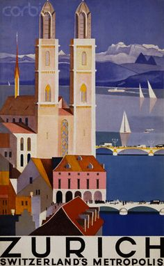 """Zurich Poster. Limmat River, Twin Towers of Grossmunster (""""great minster""""), Lake Zurich."""