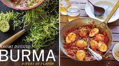 Burma - Rivers of Flavour by Naomi Duguid. A culinary roadmap of Burma is as culturally rewarding as it is rich in recipes.