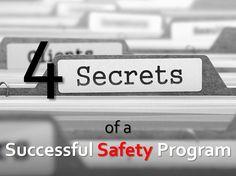 4 Secrets of a Successful Safety Program