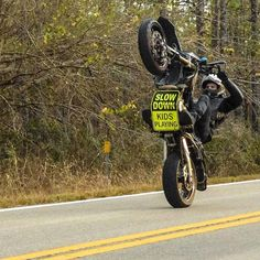 Slow Down Kids Playing - Supermoto Wheelie Dirtbike Memes, Motocross Funny, Motorcycle Memes, Motorcross Bike, Motorcycle Bike, Motorcycle Touring, Triumph Motorcycles, Cool Motorcycles, Bobbers