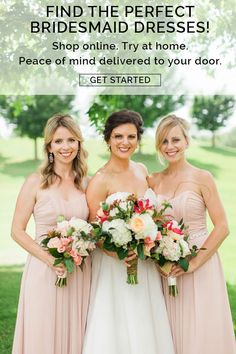 Find the perfect bridesmaid dresses. Sign up today and have peace of mind delivered to your door! Shop online. Try at home.