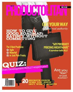 Trashy Mags for Product Managers (by the Cranky Product Manager)