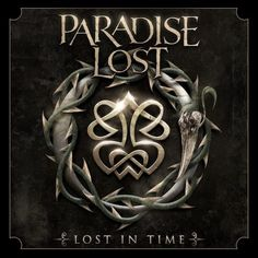 Paradise Lost - Lost in Time 2012 Compilation