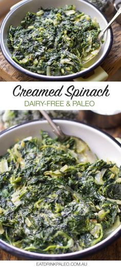 Paleo Creamed Spinach ( Dairy-Free, Gluten-Free Recipe) | http://eatdrinkpaleo.com.au/paleo-creamed-spinach-dairy-free-recipe/