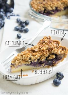 Blueberry Crumble Cream Pie. A combination of a blueberry crumble, cake and pie.