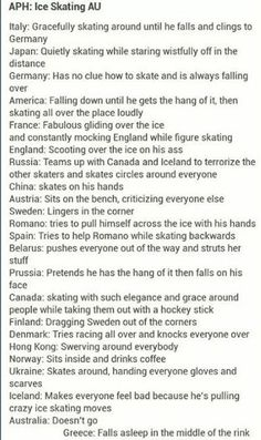 I would want to be with Canada sneaking up on people then hitting them in the knees with a hockey stick so then they will fall
