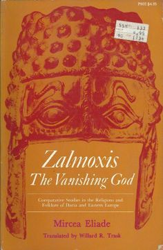 Zalmoxis, the Vanishing God: Comparative Studies in the Religion and Folklore of Dacia and Eastern Europe by Mircea Eliade,   http://www.amazon.co.uk/dp/0226203980/ref=cm_sw_r_pi_dp_kNQJtb162DDR6