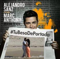 Yucasanzeros Alejandro Sanz #TuBesoDePortada #DejaQueTeBese