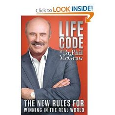 """In Life Code: The New Rules for Winning in the Real World, six-time New York Times #1 best-selling author Dr. Phil McGraw abandons traditional thinking and tells you the ugly truth about the users, abusers, and overall """"bad guys"""" we all have in our lives. He also reveals the secrets of how they think and how they get to and exploit you and those you love. You'll gain incredible insight into these negative people, which he refers to as BAITERs (Backstabbers, Abusers, Imposters, Takers, Exploiters"""