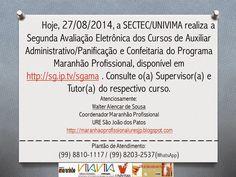 Programa Maranhão Profissional 2014: Segunda Avaliação Eletrônica de Cursos de Qualific...