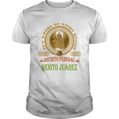 Benito Juarez Distrito Federal T-Shirts, Hoodies. Check Price Now ==►…