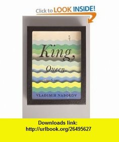 King, Queen, Knave (9780679723400) Vladimir Nabokov , ISBN-10: 0679723404  , ISBN-13: 978-0679723400 ,  , tutorials , pdf , ebook , torrent , downloads , rapidshare , filesonic , hotfile , megaupload , fileserve