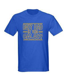 Take a look at this Royal 'Best Dad in the Galaxy' Tee - Men by CafePress on #zulily today!