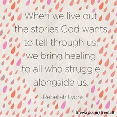 "LifeWay Women ""When we live out the stories God wants to tell through us, we bring healing to all who struggle alongside us. Wise Sayings, Wise Quotes, Book Quotes, Great Quotes, Quotes To Live By, Inspirational Quotes, After Marriage, God's Plan, Wit And Wisdom"