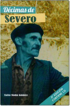 Décimas de Severo / Talio Noda Gómez [recopilador y editor] ; [dibujos a plumilla, Francisco Leal Pérez].-- 2ª ed.-- La Orotava, Tenerife : LeCanarien, 2015.