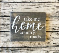 Take Me Home Country Roads rustic wood sign farmhouse decor forever country country music Rustic Wood Signs Country Decor Farmhouse Home music Roads Rustic Sign Wood