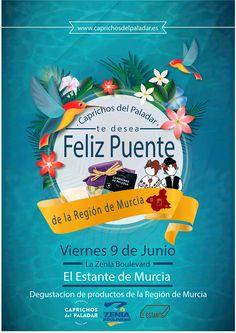 De parte de todo el equipo de Caprichos del Paladar le deseamos a todos nuestros amigos de la Región de Murcia, Feliz Día y recordarte que estaremos presente, juntos con ostros productos,  en la degustación de productos murcianos Mañana 9 de Junio en La Zenia Boulevard