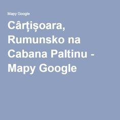 Cârțișoara, Rumunsko na Cabana Paltinu - Mapy Google