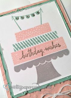 Love the Build a Birthday stamp set! #buildabirthday #stampinup #prettypapercards #birthdaycard