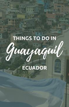 Things to do in Guayaquil & The Best of Ecuador 2019 Travel Destinations & Things to do in Guayaquil & Ecuador Travel & Backpacking Ecuador & Ecuador Travel Tips Source [& Travel Goals, Travel Tips, Travel Destinations, Travel Usa, Travel Guides, Semester At Sea, Things To Do, How To Memorize Things, Equador