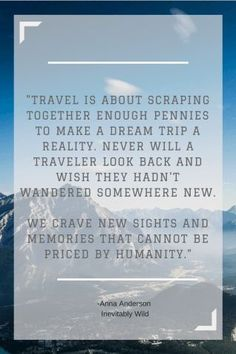What it's like to truly love travel-Inevitably Wild travel, quote, money, ex… – Typical Miracle Sanibel Island, Adventure Quotes, Adventure Travel, Adventure Awaits, Quotes To Live By, Life Quotes, Change Quotes, Attitude Quotes, Quotes Quotes
