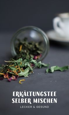 Herbal tea, which helps with coughs, colds and colds is a natural home remedy, as it was used in grandma's time. The cold tea you can easily make yourself with herbs from the garden or from the ba Sage Help, Homemade Tea, Salvia, Natural Home Remedies, You Are The Father, Herbalism, Motivation, Healthy, Recipes