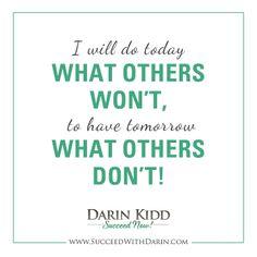 Quote! #DarinKidd #success