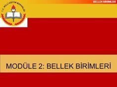 MODÜLE 2: BELLEK BİRİMLERİ>
