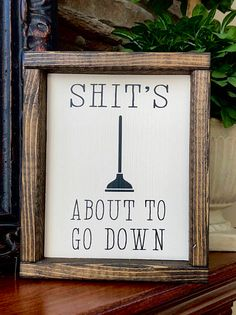$11.99 | Shit's About To Go Down Sign | Funny Bathroom Sign | Bathroom Wall Art | Farmhouse Bathroom | Farmhouse Style | Bathroom Humor | Poop Sign | bathroom decor | home decor | #ad
