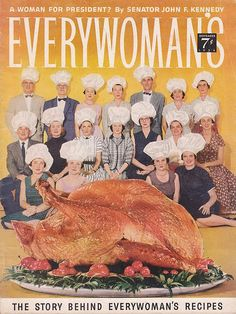 Too many chefs in the vintage kitchen? :D #magazine #1950s #fifties #food #Thanksgiving #vintage #turkey #1956 #Everywoman #cover
