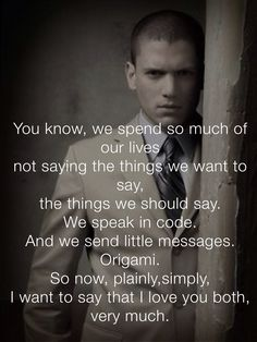 Michael Scofield. Saddest part of prison break by far.