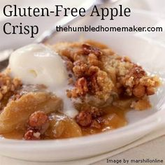 This gluten-free apple crisp is so delicious! You would never know it's gluten free! Gluten Free Deserts, Gluten Free Sweets, Foods With Gluten, Gluten Free Cooking, Dairy Free Recipes, Real Food Recipes, Cooking Recipes, Cooking Tips, Drink Recipes