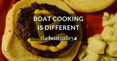 6 ways that cooking on a boat is different than cooking ashore, and effective ways to meet the challenges
