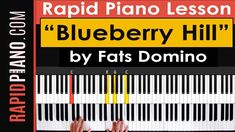 """How To Play """"Blueberry Hill"""" by Fats Domino - Piano Tutorial & Lesson (P..."""