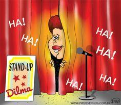 Stand-up Dilma... Humor Sapiens...