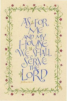 """HOLLY V. MONROE  As For Me    8.5"""" x 11""""    As for me and my house   We shall serve the Lord.  Joshua 24:15"""