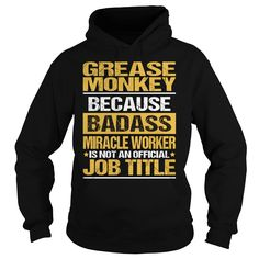(New Tshirt Coupons) Awesome Tee For Grease Monkey [Guys Tee, Lady Tee][Tshirt Best Selling] Hoodies Tee Shirts