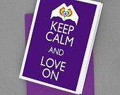 Keep Calm and Love On GLBT LGBT Gay Print Your Own Card Poster 8x10 Print diy Printable jpg Download Digital File Clip Art DC29