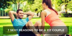 7 SEXY REASONS TO BE A FIT COUPLE - ONE Extraordinary Marriage