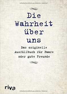 Die Wahrheit über uns: Das originelle Ausfüllbuch für Paare oder gute Freunde: Amazon.de: David Tripolina: Bücher