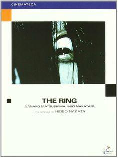 Ringu. The ring [Vídeo] dirigida por Hideo Nakata. Ficha artístico-técnica: http://www.filmaffinity.com/es/film756516.html Signatura: CINE (ARQ) 125   Na biblioteca: http://kmelot.biblioteca.udc.es/record=b1422798~S1*gag