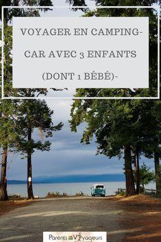 Voyager en camping-car avec 3 enfants dont 1 bébé, retour d'expérience avec Jill de Raised on the road. #podcast Astuces Camping-car, Voyage En Camping-car, Road Trip, Interview, Destinations, Slow Travel, Camping Car, Van Life, Parents