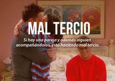 expresiones mexicanas significado de mal tercio
