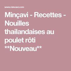 Minçavi - Recettes - Nouilles thailandaises au poulet rôti **Nouveau** Workout Meal Plan, Nutrition, Meal Planning, Weight Loss, Meals, Mince, Desserts, Food, Fitness