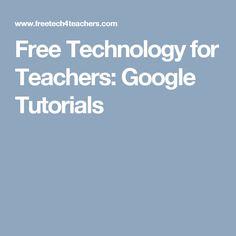 Free Technology for Teachers: Google Tutorials Google Chrome, Best Teacher, Back To School, Technology, Blog, Tutorials, Free, Google Drive, Classroom Ideas