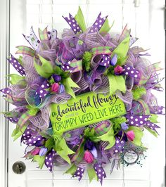 Deco Mesh Spring Wreath - A Beautiful Flower and a Grumpy Weed Live Here - Spring Wreath - Spring Decor - Flowers - Whimsical - Door Decor by WreathsEtcbyLisa on Etsy