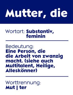 Definition einer Mutter ;)  #mutter #muttertag #mother #mothersday #words #love
