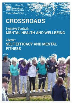 <Mental Health & wellbeing> resources to support this learning context in Crossroads