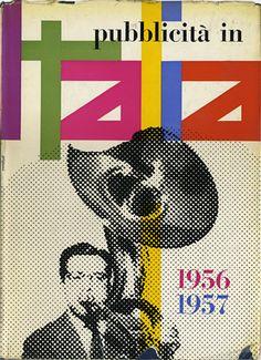 By Franco Grignani (1908-1999), 1957, Pubblicità in Italia, L'Ufficio Moderno, Milan, Italy.