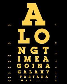 A long time ago in a galaxy far far away... [Eye Chart, Star Wars]